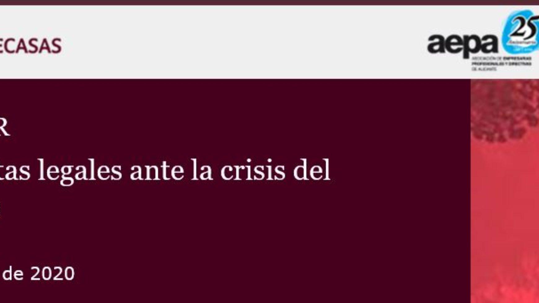 NUEVO WEBINAR: Respuestas legales ante la crisis del   Covid-19
